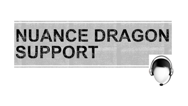 dragon support dragon error , issue with nuance dragon